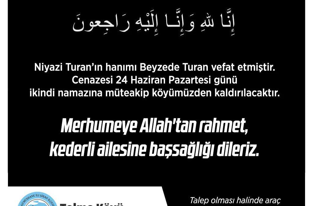 Vefat: Beyzede Turan